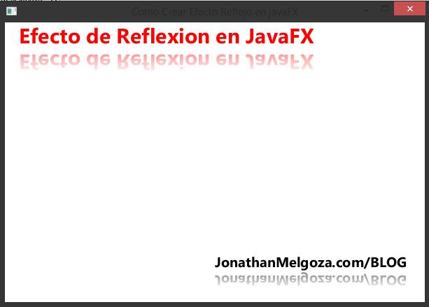 Como Crear Efecto Reflejo en javaFX