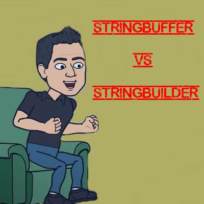 Diferencia Entre StringBuffer y StringBuilder en Java