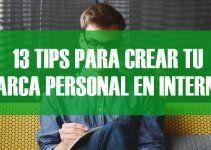 13 excelentes tips para crear tu marca personal en internet