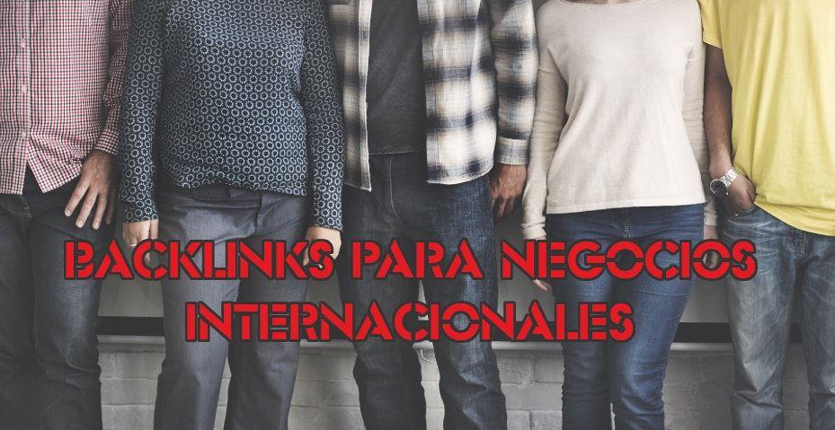 Dónde encontrar backlinks de calidad para negocios internacionales